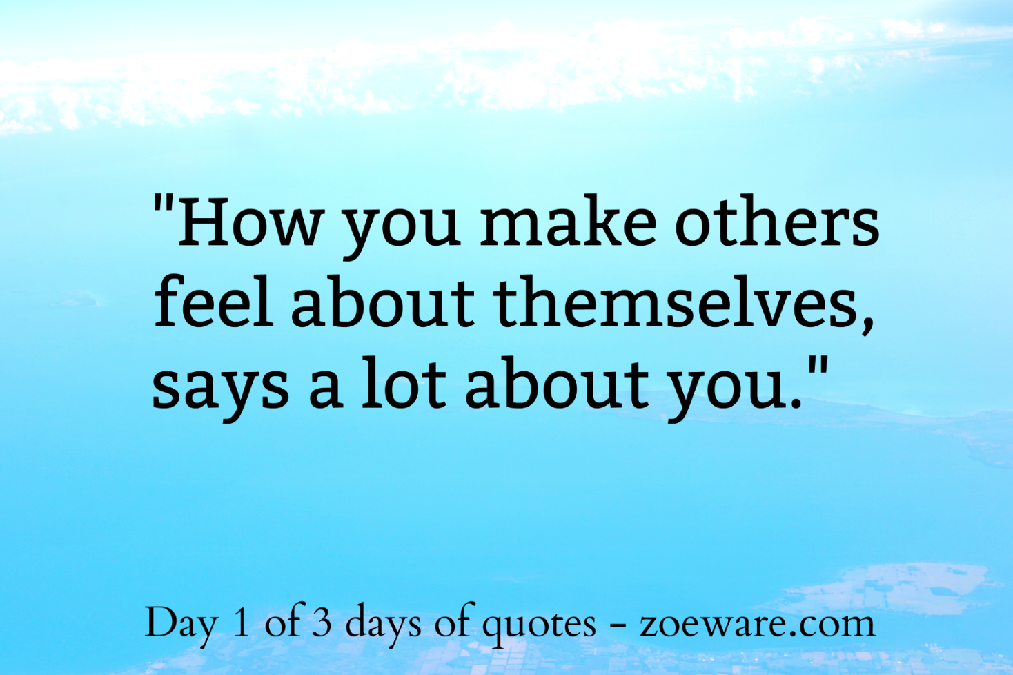 3 Days 3 Quotes - Day 1 - Zoë Ware
